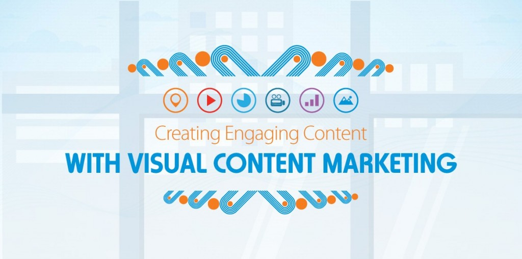 Creating-Engaging-Content-Visual-Content-Marketing-MD-DC-VA-1170x580