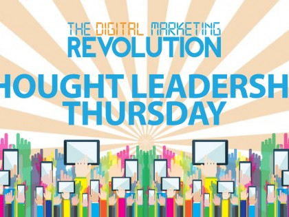 Digital Marketing Revolution: 4 Keys to Establishing Thought Leadership