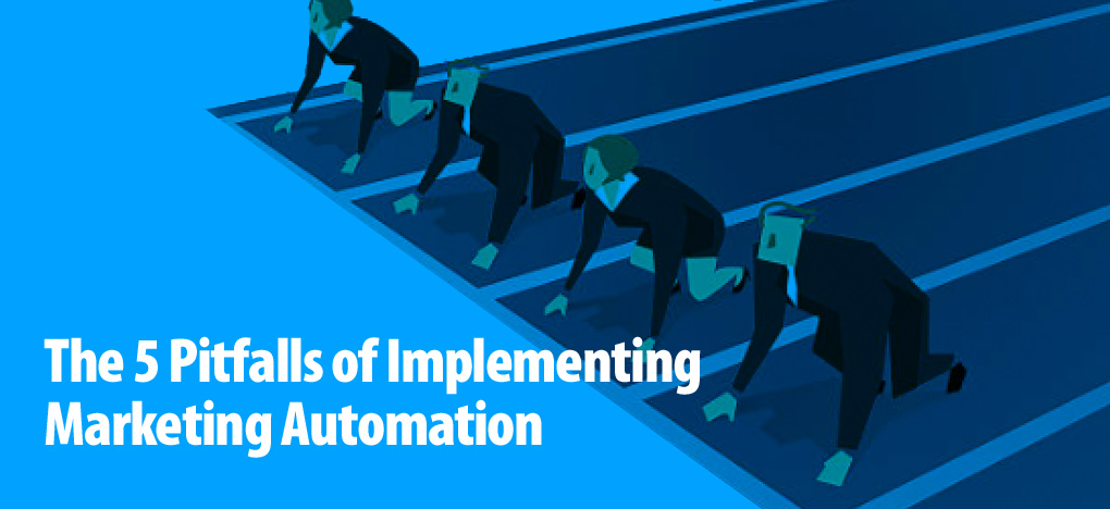 The-5-Pitfalls-of-Implementing-Marketing-Automation